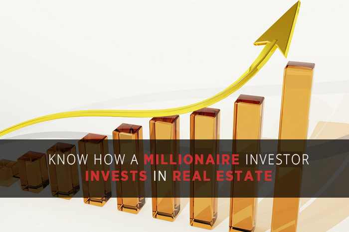 Know how a millionaire investor invests in real estate